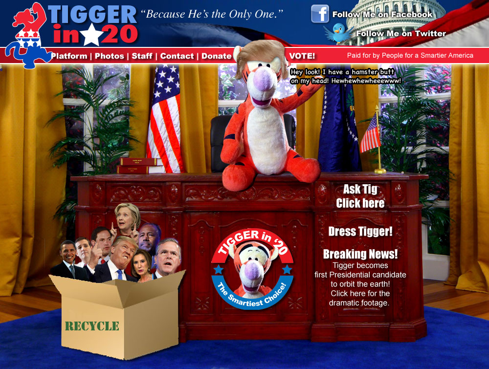 Vote for Tigger for President in 2016